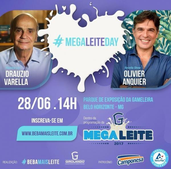 Megaleite Day terá palestra de Drauzio Varella e receita show de Olivier Anquier